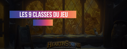 Les 9 classes du jeu