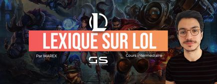 Lexique League of Legends