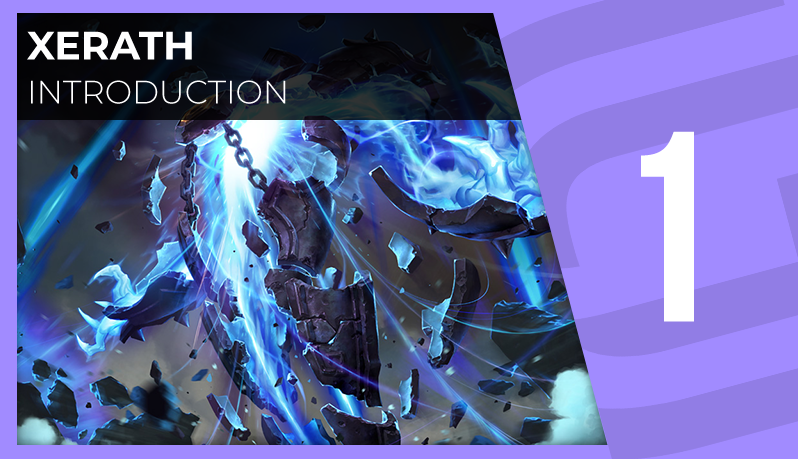 Xerath : introduction