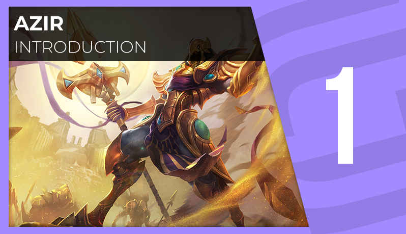 Azir : Introduction