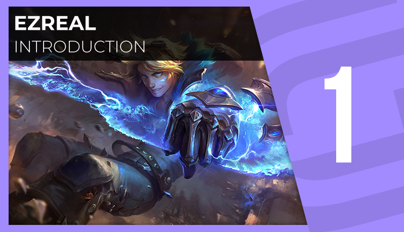 Ezreal : introduction