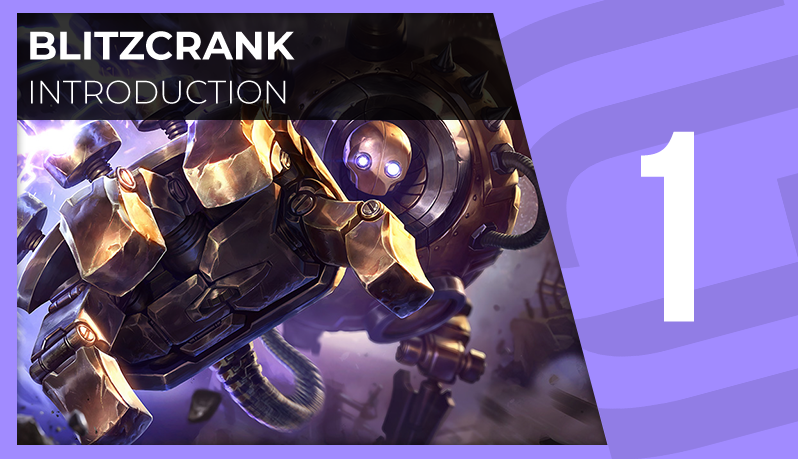 Blitzcrank : introduction