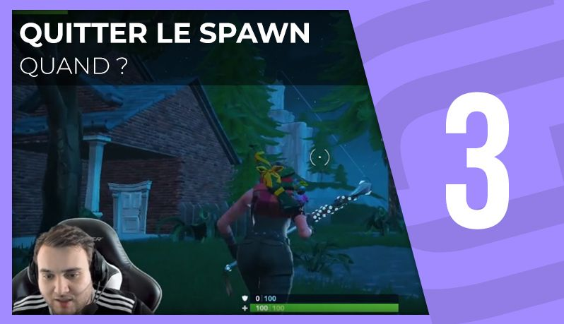 Quand quitter le spawn