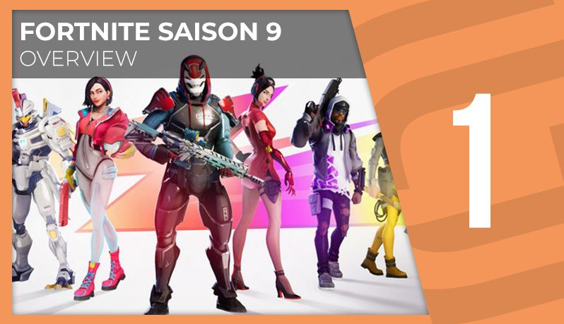 Fortnite S9 - Overview